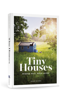 Tiny Houses, minder huis en meer leven