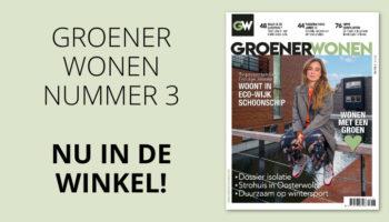Groener Wonen magazine editie 3 2019