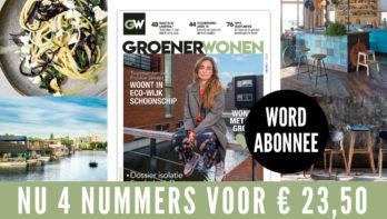 Abonnement Groener Wonen: Nu met welkomstkorting